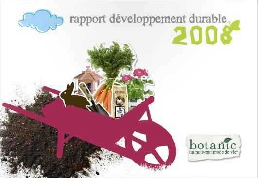 Le rapport développement durable 2008. Depuis sa création en 1995, botanic® milite pour une économie au service de l'homme et respectueuse de l'environnement - http://www.botanic.com/nos-engagements/le-rapport-developpement-durable-2008