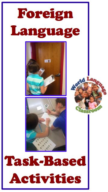 Task-Based Activities in the Foreign Language Classroom (French, Spanish) wlteacher.wordpress.com