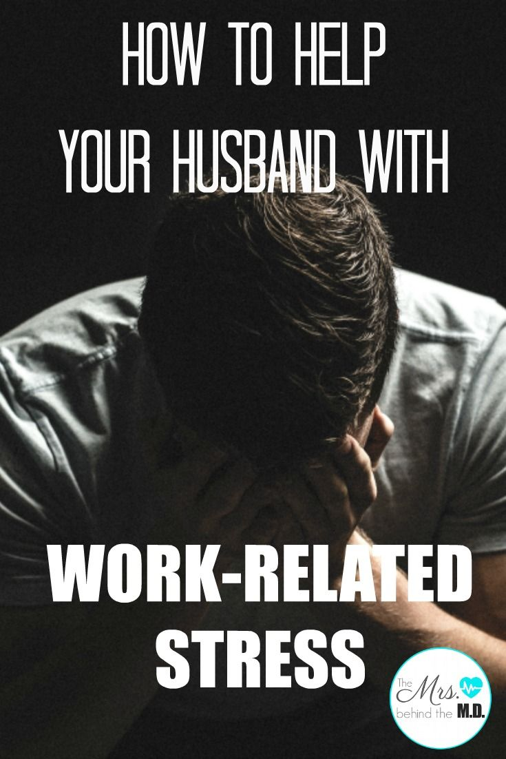 HOW TO HELP YOUR HUSBAND WITH WORK-RELATED STRESS - One of the hardest things about supporting a husband with his career is figuring out how to help him when things at work get hard. When the stress starts to mount and he feels overwhelmed, what can you do?