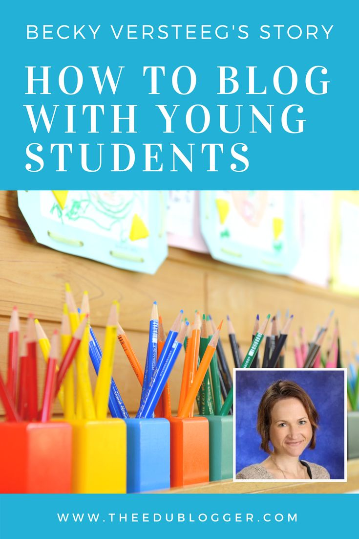 Many teachers wonder how to blog with young students. Becky Versteeg explains how she blogs with her 6 and 7 year old students. Edublogs | CampusPress