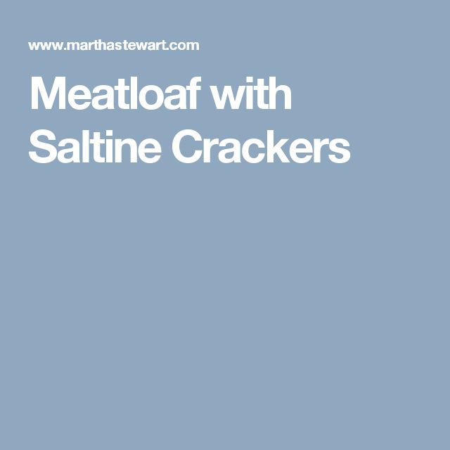 Easy meatloaf recipes with crackers