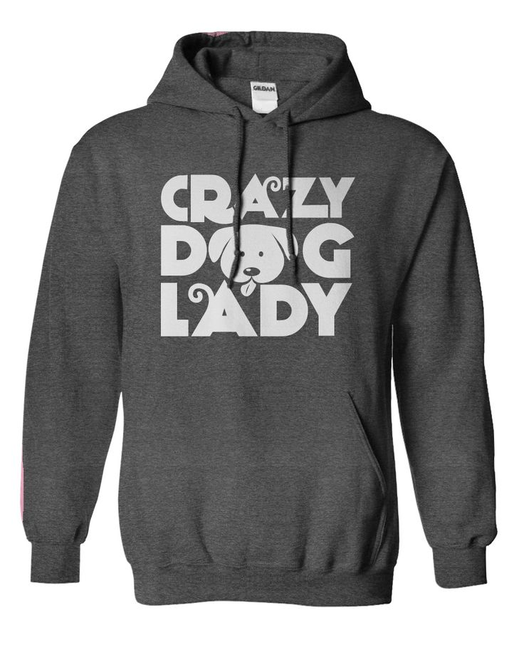 Are you a Crazy Dog Lady? Hoodie or T-Shirt. Click to see it here>>> www.sunfrogshirts.com/Pets/Crazy-Dog-Lady-shirt-hoodie-heather.html?3618&PinPNs-am