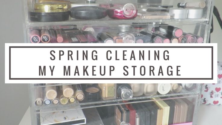 SPRING CLEANING MY MAKEUP STORAGE