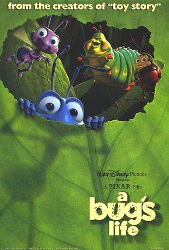 A Bug's Life (1998) Dave Foley, Kevin Spacey, Julia Louis-Dreyfus, Hayden Panettiere. Pixar.