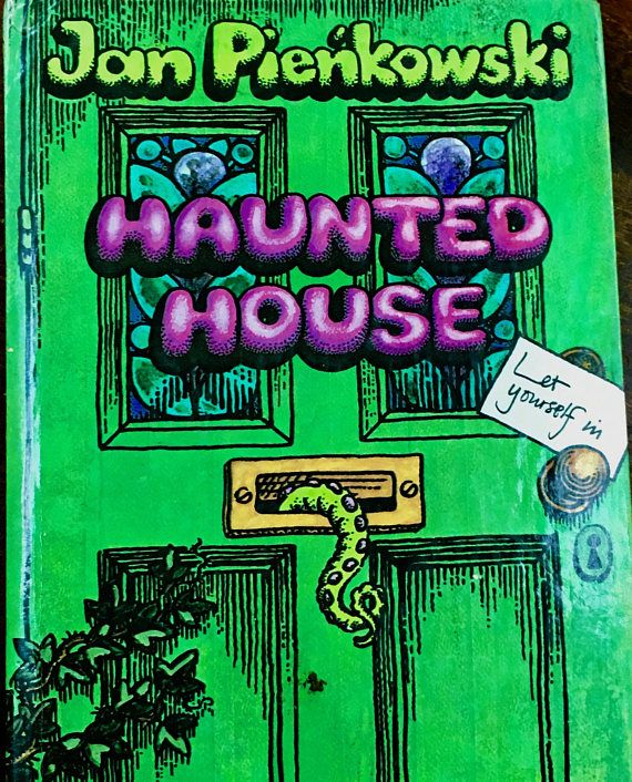 The Haunted House by Jan Pienkowski New York E. P Dutton 1979