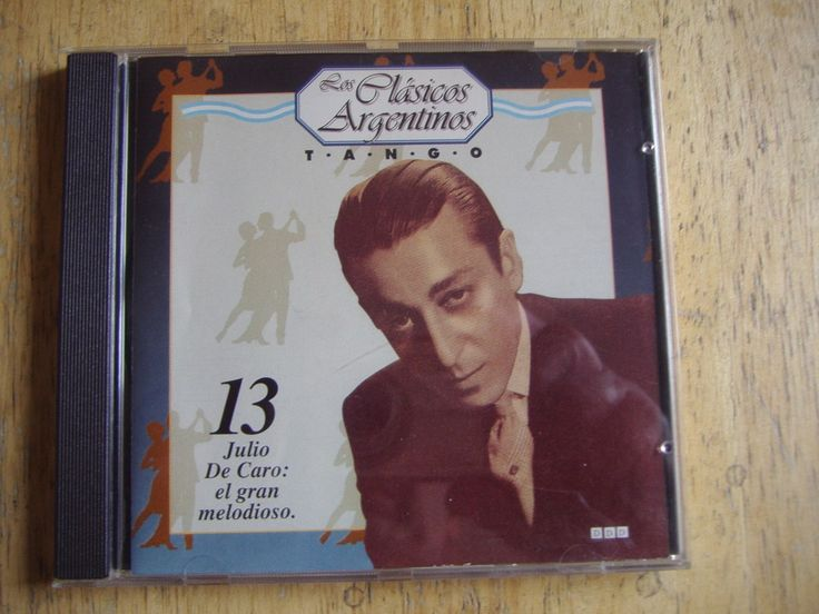 Los Clasicos Argentinos - Tango - Volumen 13 - Julio De Caro