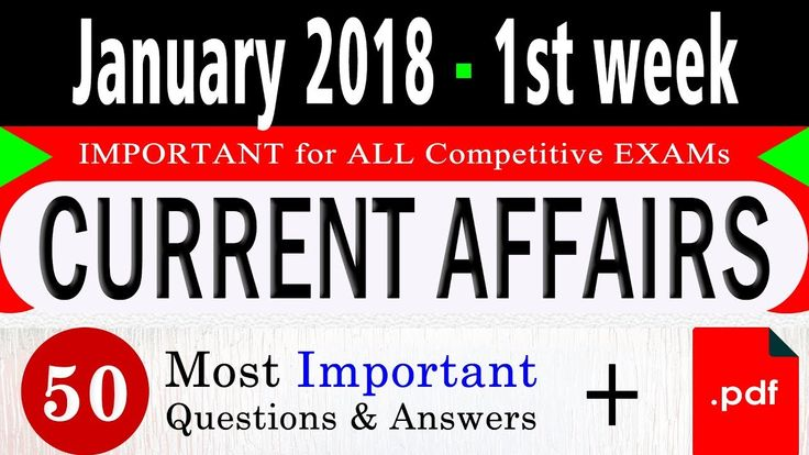 January 2018 1st week - Latest Current Affairs Quiz Question with Answers