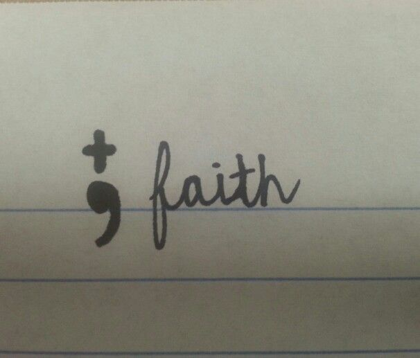 Semicolon faith with a cross. Hope to be my first tattoo :)
