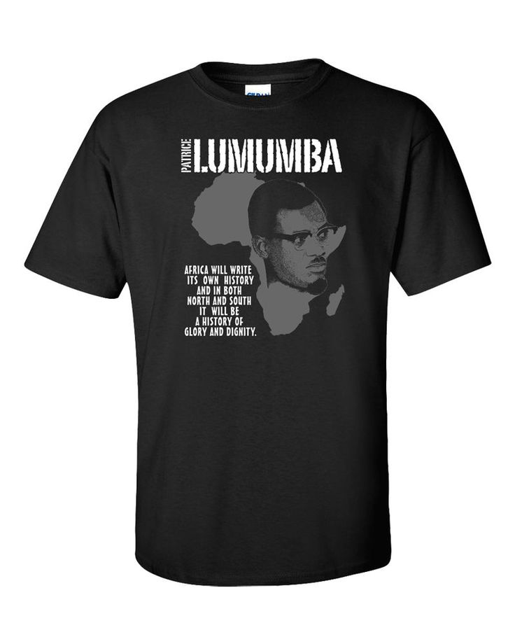 Patrice Lumumba T-Shirt Black Lives Matter Africa History Martin Luther King New #Gildan #GraphicTee