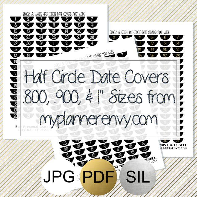 """Free Printable Half Circle Date Covers in .800, .900, & 1"""" Sizes from myplannerenvy.com"""