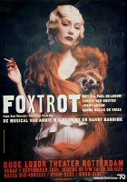 Aankondiging van de voorstelling Foxtrot, geschreven door Annie M.G. Schmidt en Harry Bannink, in het (oude) Luxor Theater, met acteurs Carice van Houten, Paul de Leeuw e.a.  Datering:1/9/2001