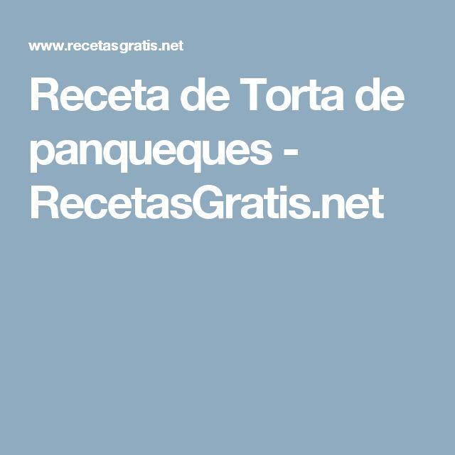 Receta de Torta de panqueques - RecetasGratis.net