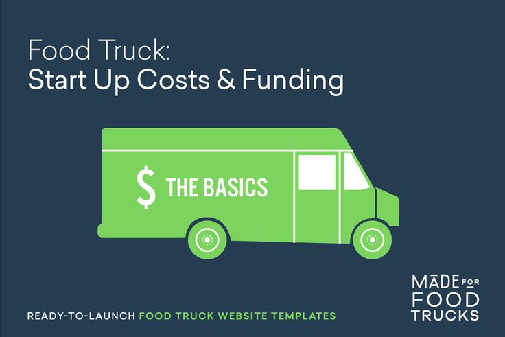 On the blog! Food Truck Start Up Costs and Funding – https://madeforfoodtrucks.com/blog/food-truck-start-up-costs-and-funding-the-basics  Made For Food Trucks - Your Website, Made Easy.