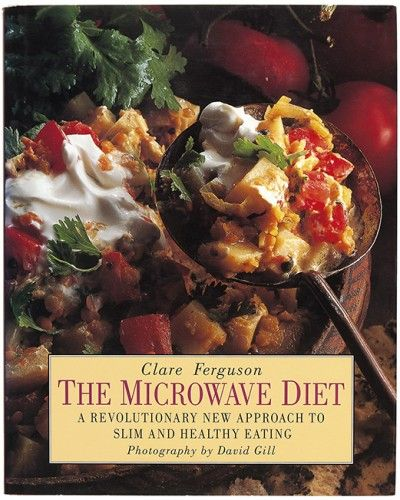 FERGUSON, Clare. The Microwave Diet. A Revolutionary New Approach to Slim and Healthy Eating.  Conran Octopus. 1994. #diet #cookery