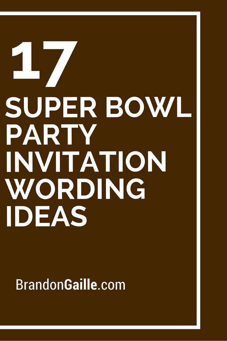 17 Best images about Messages and Communication – Super Bowl Party Invitation Wording