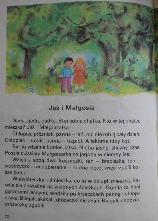 """czytanka """"Jaś i Małgosia"""" z podręcznika Ireny Słońskiej, do I klasy sp """"W szkole i na wakacjach""""."""