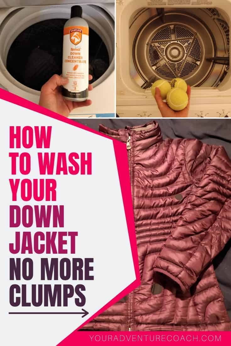 How To Wash A Down Jacket No More Clumps After Washing Your Adventure Coach In 2020 Backpacking Tips Cold Weather Camping Down Jacket