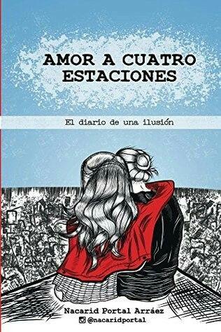 Libro recomendación Amor a Cuatro Estaciones  Nacarid Portal Arráez