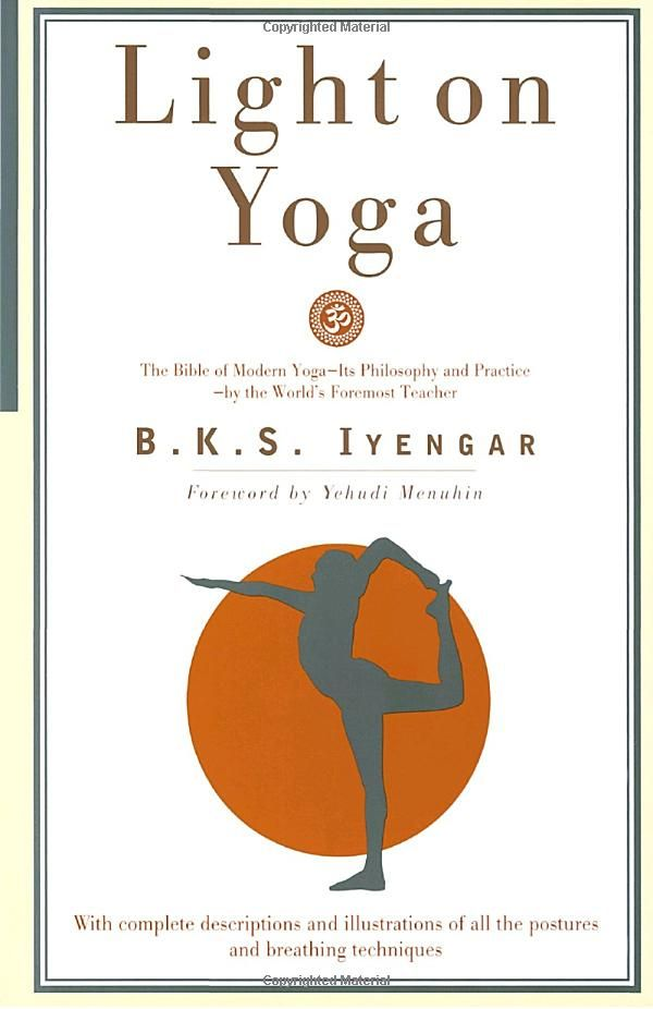 Light on Yoga by B. K. S. Iyengar #Book #Yoga