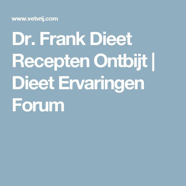 Dr. Frank Dieet Recepten Ontbijt | Dieet Ervaringen Forum
