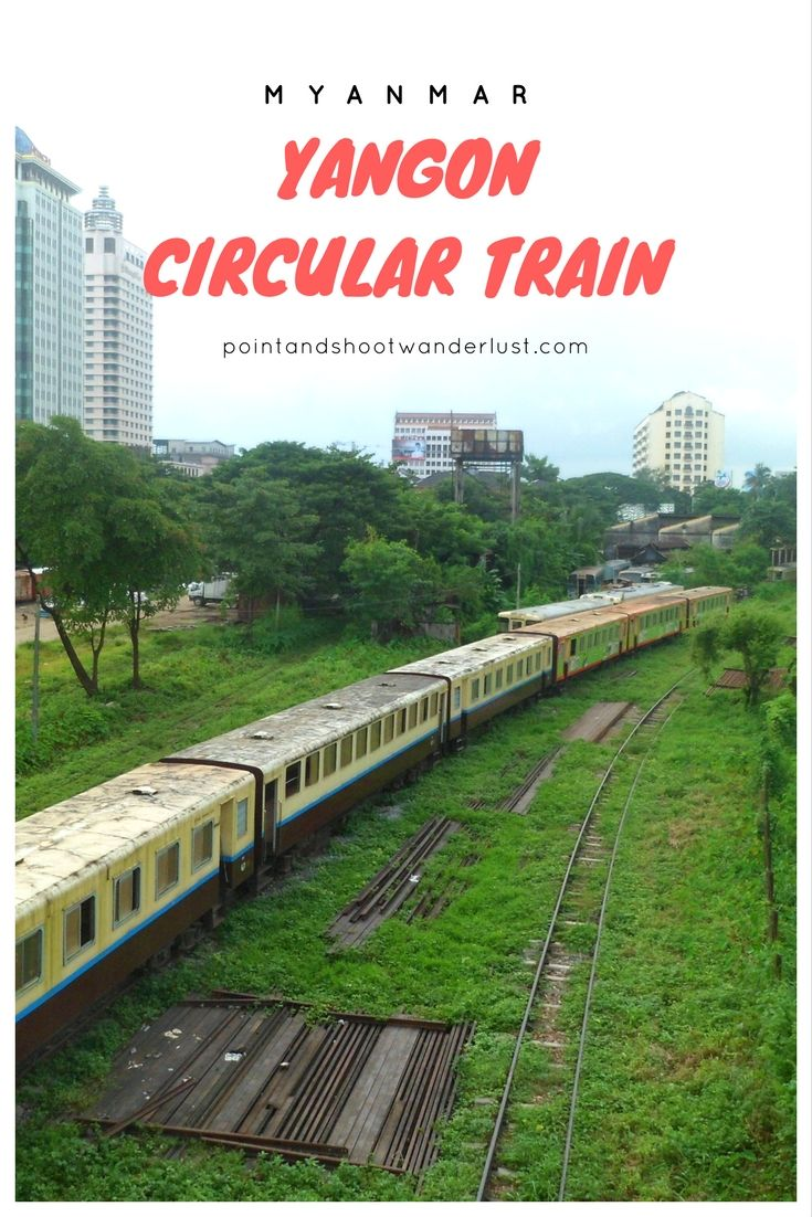 Yangon Circular Train - Experience a glimpse of Burmese daily life in this 3 hour train ride. | Yangon, Myanmar