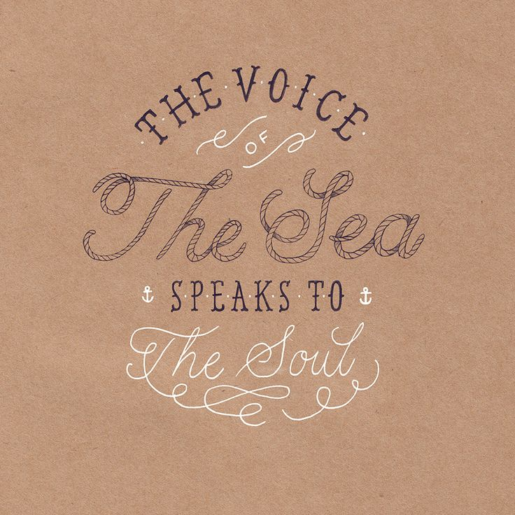 The Voice of The Sea Speaks To The Soul.  It is the place my soul finds it's greatest rest.