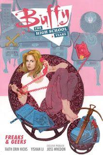 A Bookaholic Swede: Buffy: The High School Years - Freaks & Geeks