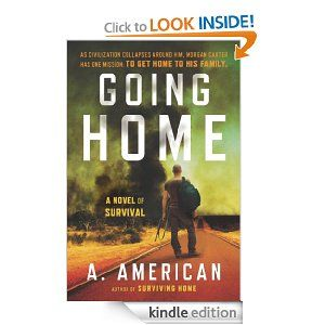The 71 best books worth reading images on pinterest survival stuff amazon going home a novel of survival ebook a american fandeluxe Images