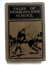 Tales of Pendlecliffe School Book (Sid G. Hedges - 1930) (ID:59293)