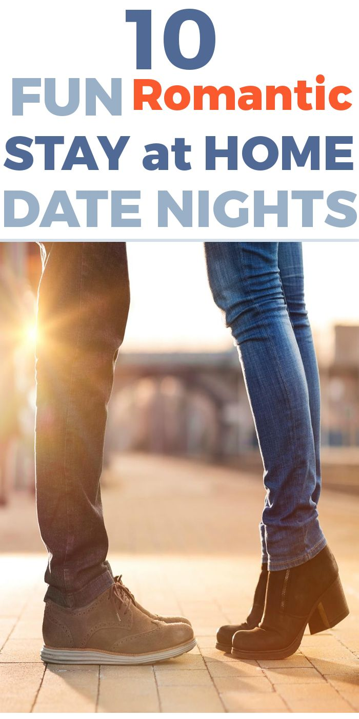 10 Romantic Stay at home date nights