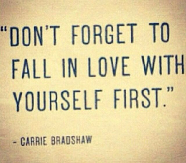 Love yourself first | Quotes and stuff | Pinterest