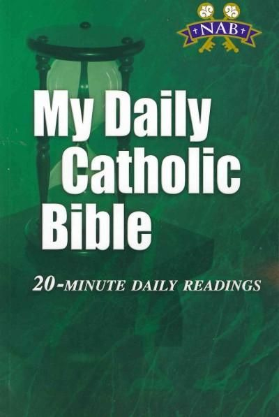 My Daily Catholic Bible: 20-Minute Daily Readings
