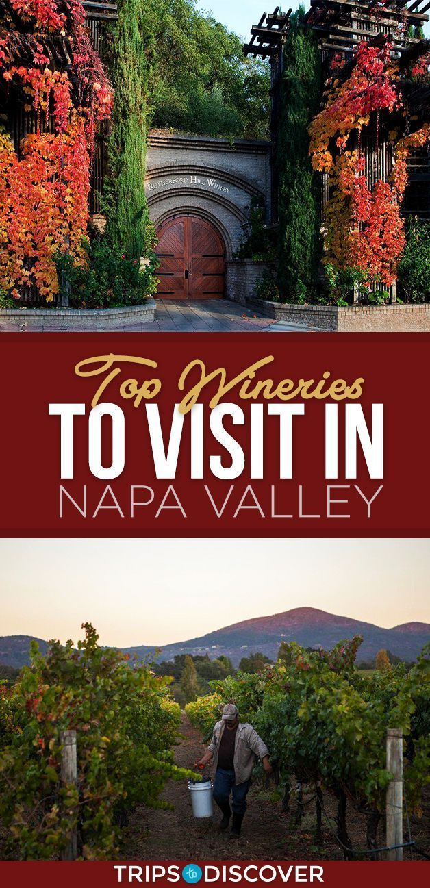 You Simply Must Visit These 9 Wineries On Your Next Trip To Napa Valley Napa Valley Trip Napa Trip Napa Valley Vacation
