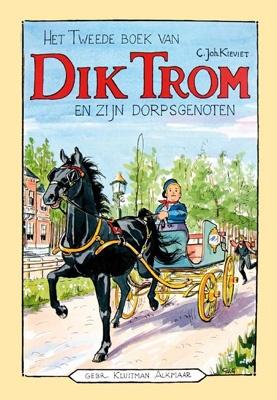 Het Tweede boek van Dik Trom en zijn Dorpsgenoten C. Joh. Kieviet