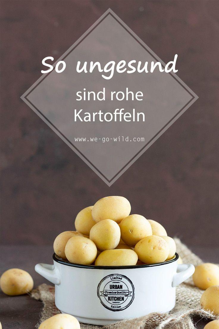 Kartoffel Roh Giftig