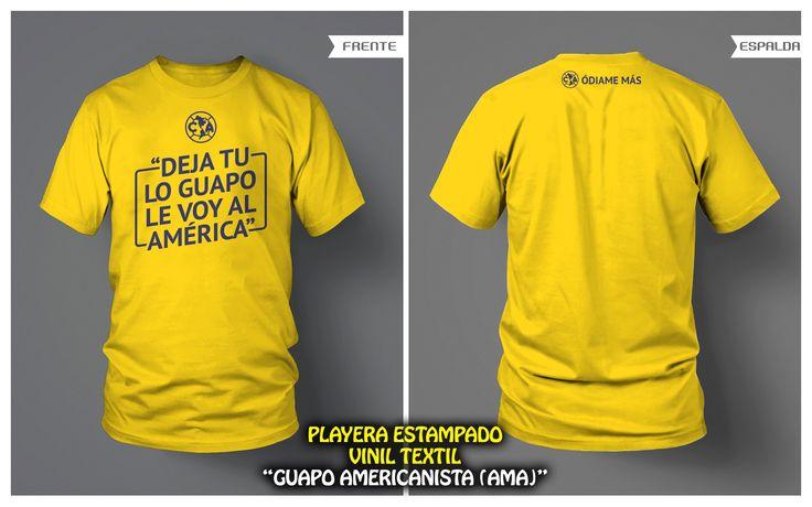 """PLAYERA AMARILLA """"GUAPO AMERICANISTA"""" ESTAMPADO VINIL TEXTIL • FRENTE Y VUELTA • Club América"""