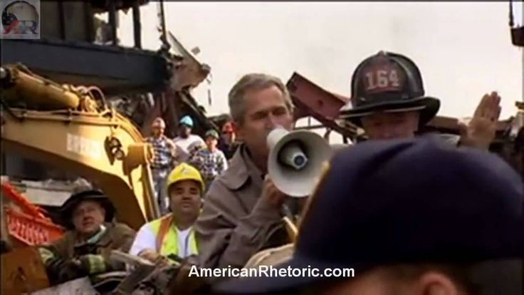 ...this bold speech where President George W. Bush tells the world that those people who knocked these buildings down will hear from us all soon.