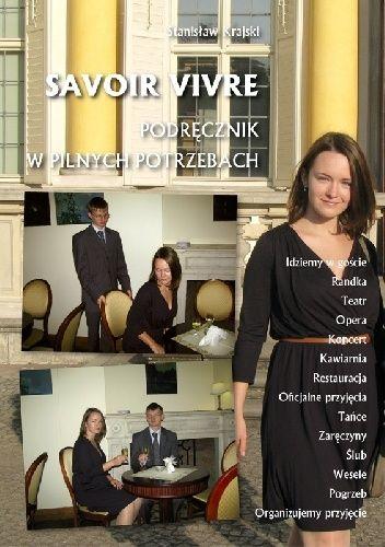 Okładka książki Savoir vivre. Podręcznik w pilnych potrzebach