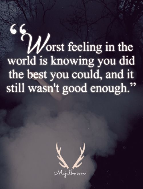 Not Good Enough Love Quotes