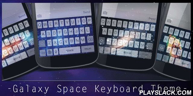Galaxy Space Keyboard Theme  Android App - playslack.com , It could be extremely fantastic if you can use the same theme for both keyboard and wallpaper. With Galaxy Space Keyboard Theme, you will be able to change the color or the picture of your keyboard to be a Galaxy Space style, and at the same time you can change the theme of your wallpaper to align with that of keyboard.Accessorize your keyboard with those amazing flaming effects that will make your gadget burn like hell. Those…