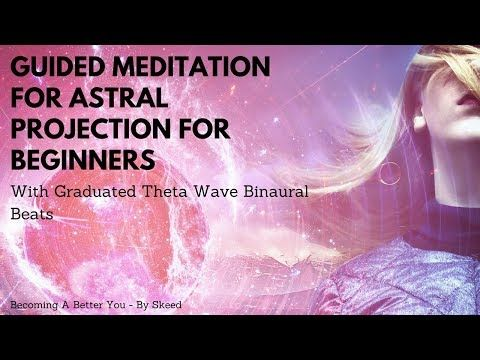 YouTube Guided Meditation to Astral Projection     Good