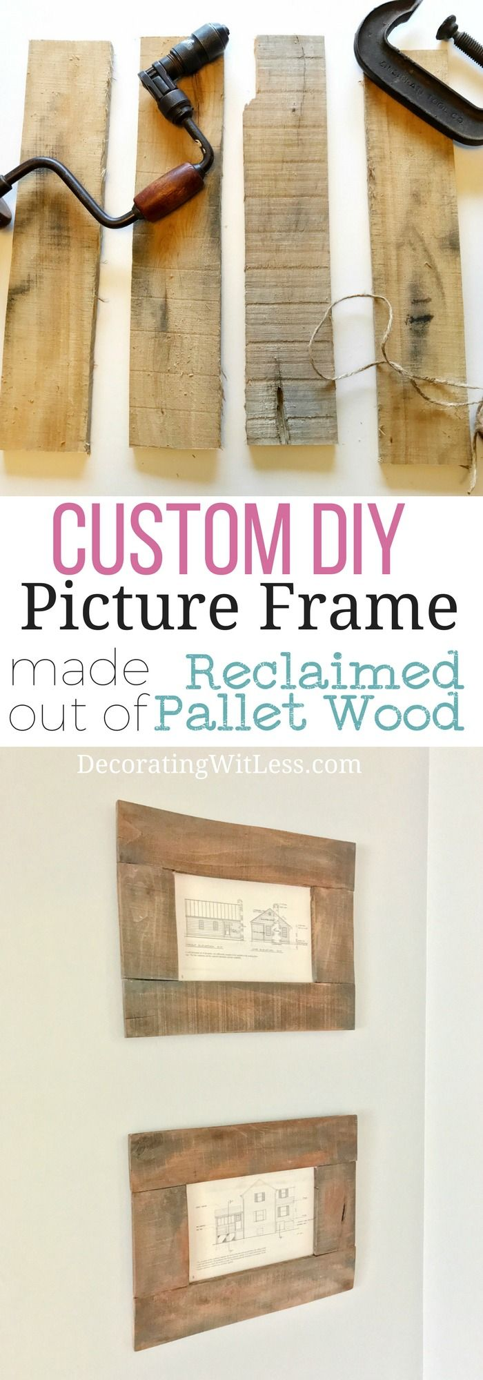 Custom DIY Picture Frame made out of Reclaimed Pallet Wood Idea - Learn how to make your own frames for all your wall art - Decorating With Less