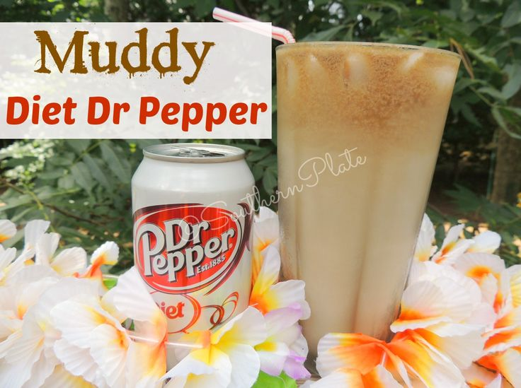 Muddy Diet Dr Pepper ~ http://www.southernplate.com  USUALLY MADE WITH DIET  COKE