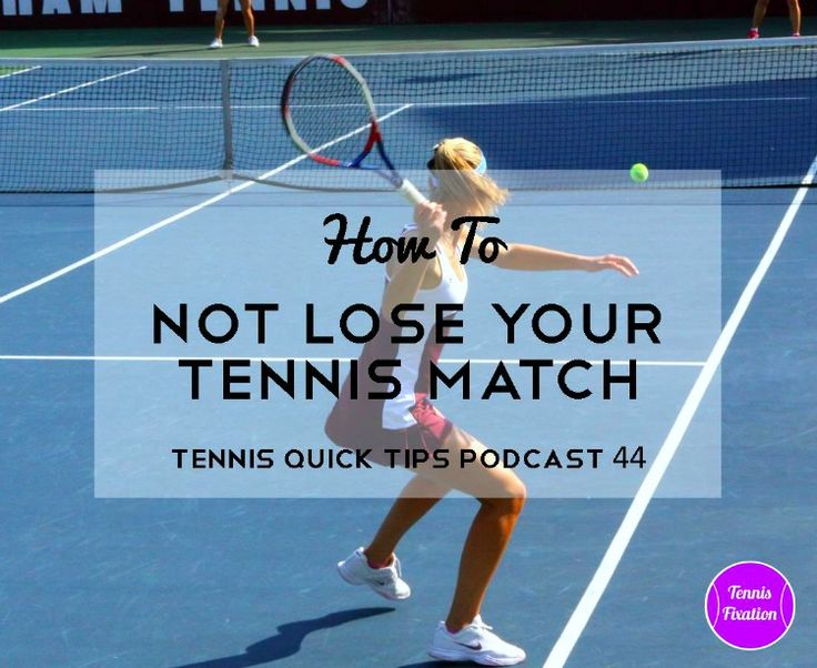 What's the difference between winning a tennis match and not losing a match? And how can you make sure you're doing the right one of those things the next time you hit the courts? In …