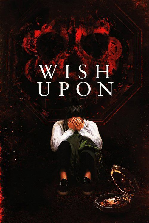Wish Upon (2017) Full Movie Streaming HD