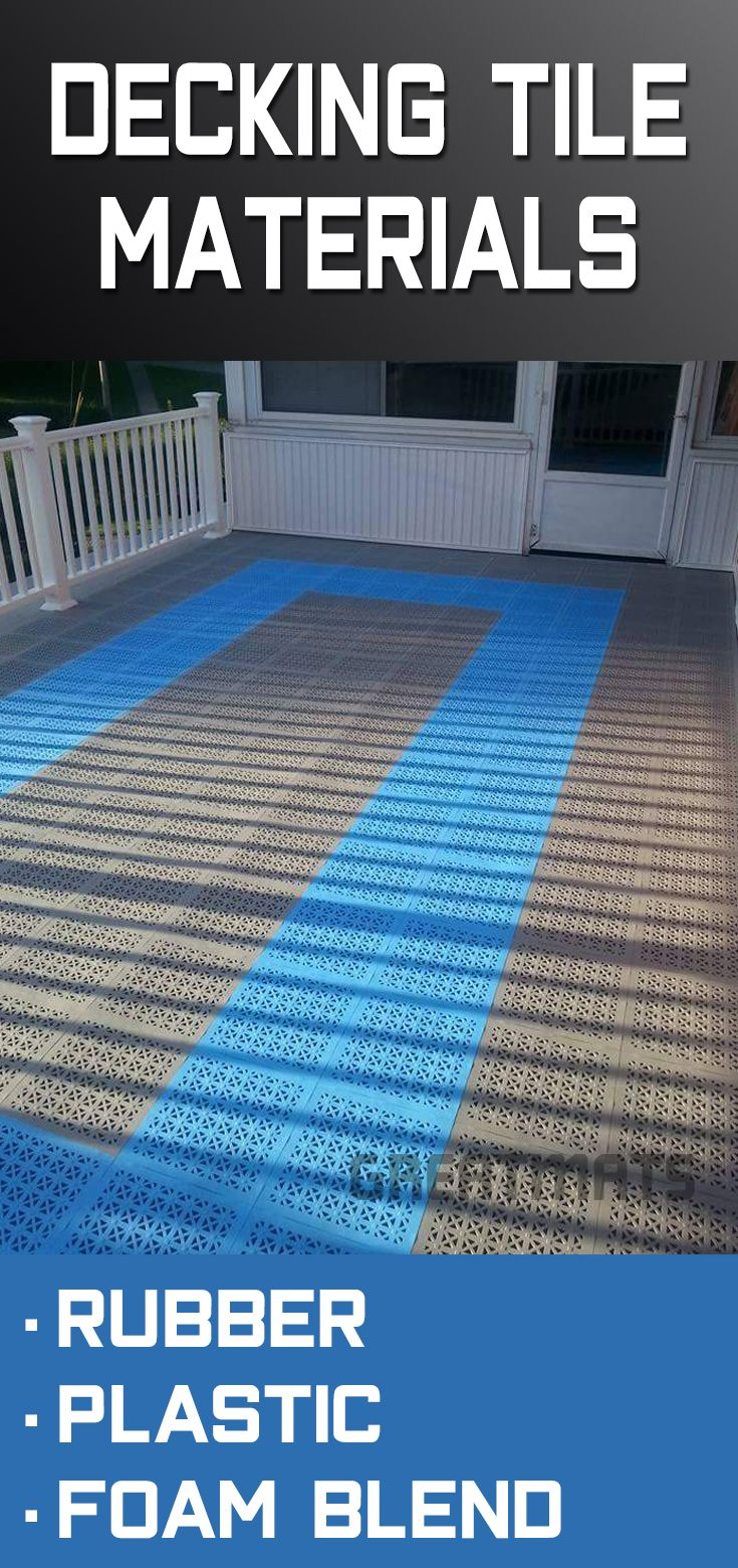 Learn About Our Top 5 Deck Tile Materials And Which Would Be The Best Option For You Your E Including Rubber Tiles Plastic Foam