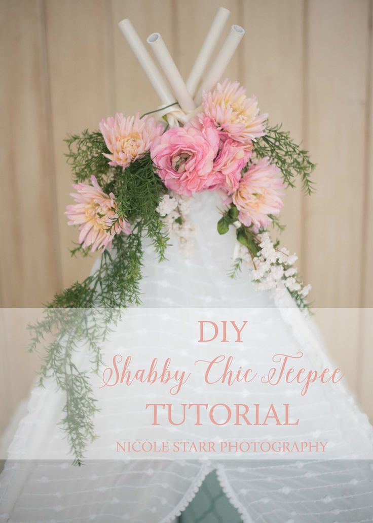 DIY Shabby Chic Teepee Tutorial