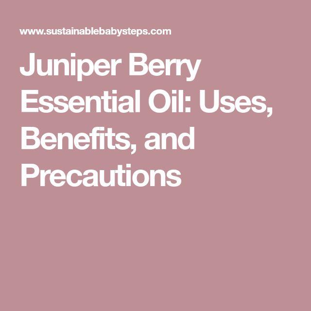 Juniper Berry Essential Oil: Uses, Benefits, and Precautions