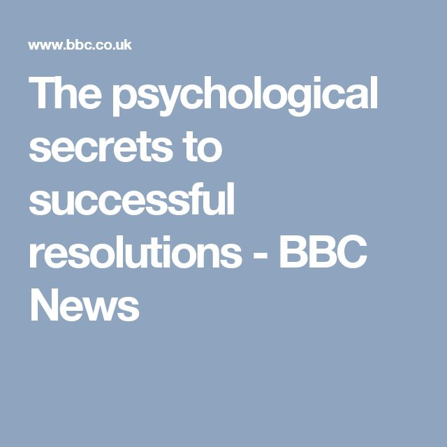 The psychological secrets to successful resolutions - BBC News
