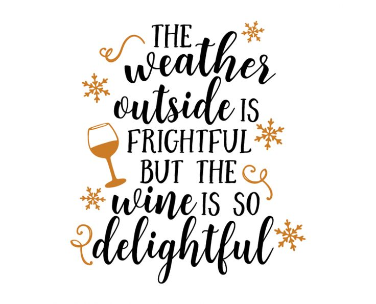 Free SVG cut file - The weather outside is frightful